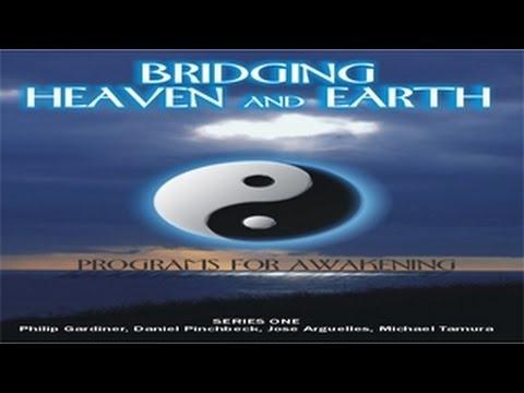 Bridging Heaven and Earth Part 1   FREE MOVIE  - Spiritual Awakening!