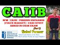 BFM | CAIIB | FOREIGN EXCHANGE (FOREX MARKET) | CASE STUDY ASKED IN CAIIB EXAM EXPLAINED IN HINDI