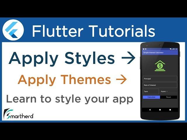 #3.6 Flutter Styles and Themes Tutorial using Dart. Flutter Tutorial for Beginners