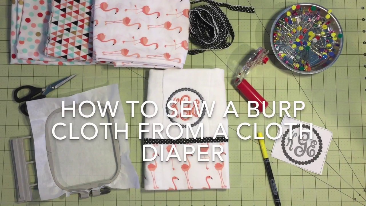 Clean Finish Embroidered Burp Cloth From A Diaper Youtube