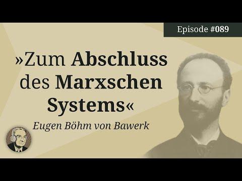 """Episode 89: Vorbemerkung aus """"Zum Abschluss des Marxschen Systems"""" (Eugen Böhm von Bawerk)"""
