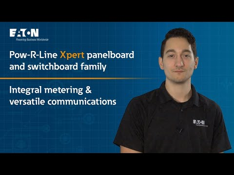 Integral metering and versatile communications - Pow-R-Line Xpert panelboard and switchboard family