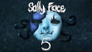 САЛЛИ - МЫ ВСЕ ПРОСРАЛИ ► Sally Face 5 эпизод |1| Салли Фейс