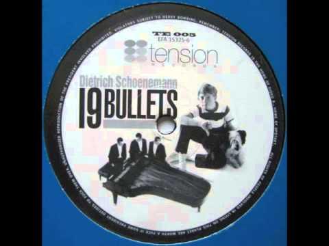 Dietrich Schoenemann - 19 Bullets [1999]