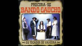 Bando Gaúcho - Meu amor chorou