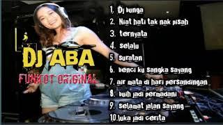 Download lagu Dj Bunga Malaysia - Dugem Nonstop 2020 - Nostalgia | DJ ABA ASIA
