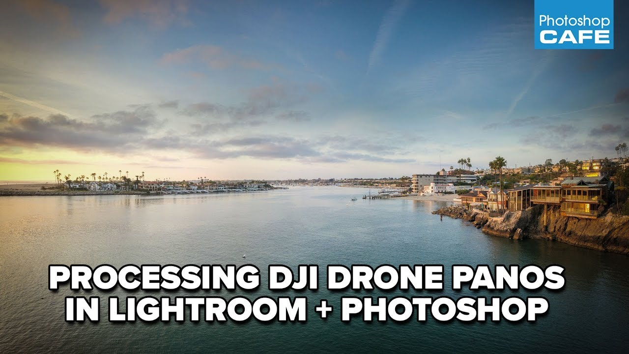 Editing DJI Drone PANORAMAS in LIGHTROOM + PHOTOSHOP  ULTIMATE TUTORIAL
