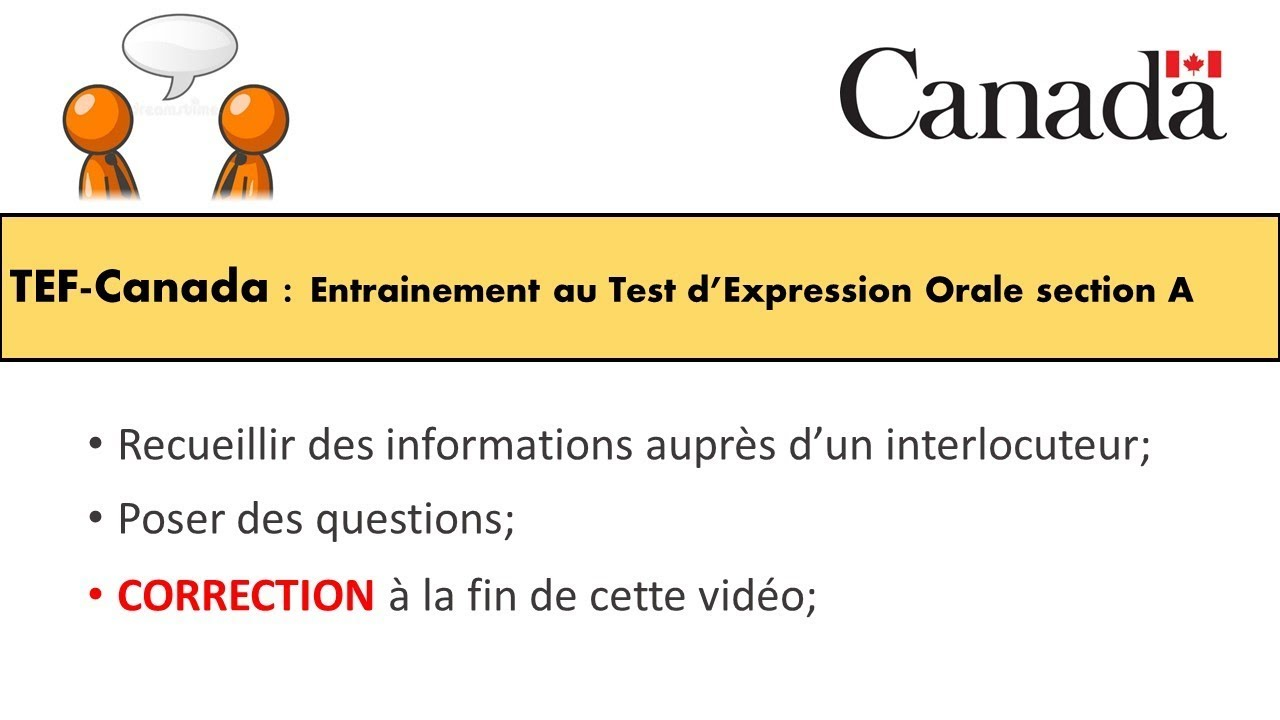 TEF CANADA : Préparation au Test d'Expression Orale section A