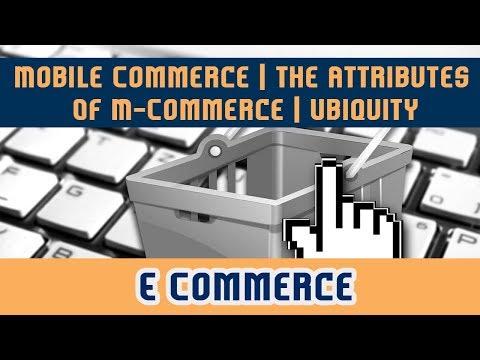 42. Mobile Commerce l The Attributes Of M -Commerce l Ubiquity   Convenience   E Commerce