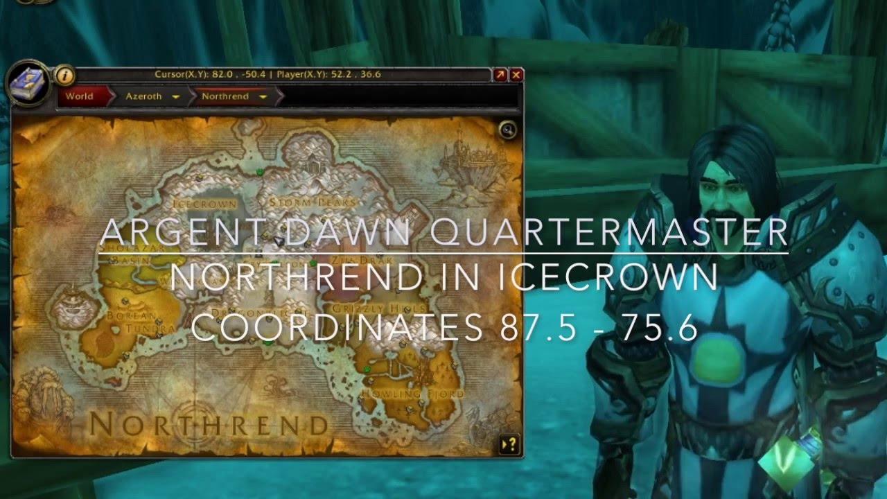 Argent Crusade Quartermaster - YouTube