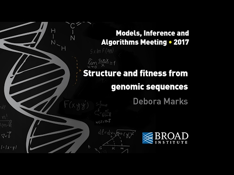 MIA: Debora Marks, Structure & fitness from genomics sequences; John Ingraham & Adam Riesselman