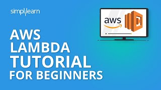 AWS Lambda Tutorial For Beginners | What is AWS Lambda? | AWS Tutorial For Beginners | Simplilearn