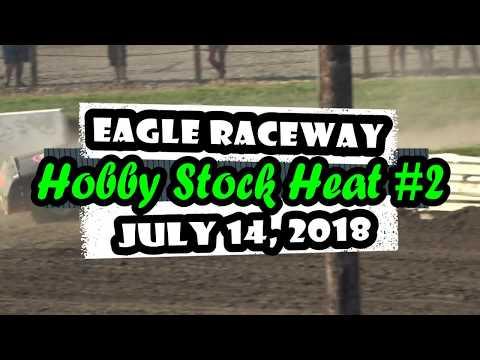 07/14/2018 Eagle Raceway Hobby Stock Heat #2