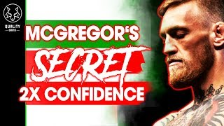 McGregor's Secret - How To Double Your Confidence