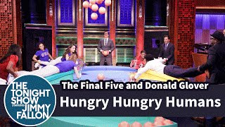 Hungry Hungry Humans with the Final Five and Donald Glover by : The Tonight Show Starring Jimmy Fallon