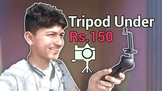 || Tripod Under Rs. 150 || YouTuber