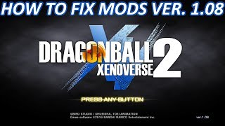How to Fix Mods after EVERY UPDATE Dragon Ball Xenoverse 2