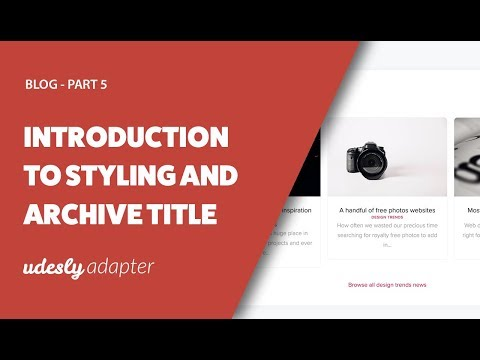 Udesly Adapter   Webflow And WordPress   Blog Part 05   Introduction To Styling And Archive Title