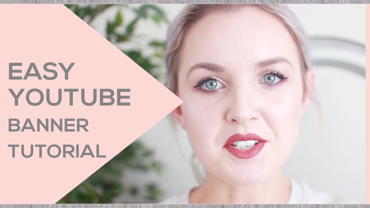 How to Make a Youtube Banner | CHANNEL NOTES - YouTube
