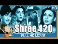 Shree 420 (1955 film) Hindi Full Length Movie    Raj Kapoor, Nargis    Bollywood Old Classic Movies