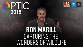 Optic 2018 | Capturing the Wonders of Wildlife | Ron Magill