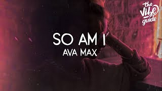 Ava Max - So Am I (Lyric Video) Video
