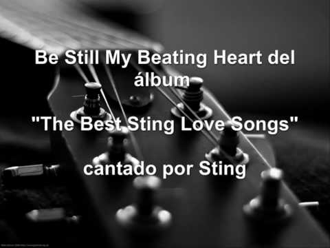 Sting - Be Still My Beating Heart