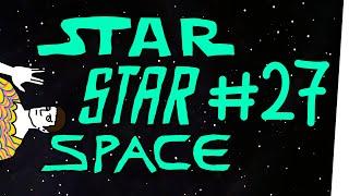 StarStarSpace #27 - Schädlinge
