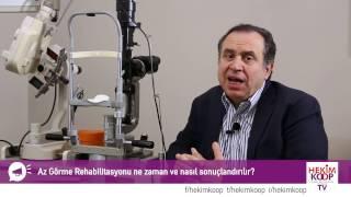 Az Görme Rehabilitasyonu Nedir?  - HekimKoop TV