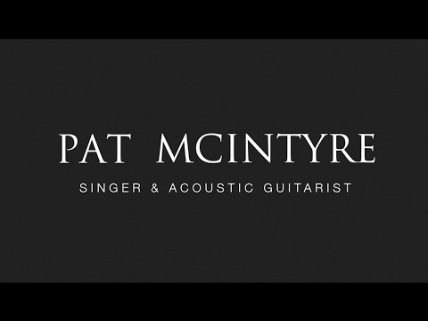 Pat McIntyre | Live Solo Singer and Acoustic Guitarist | Wedding Music specialist
