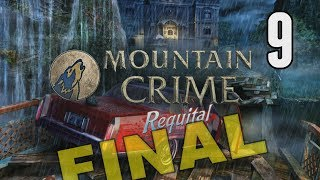 Mountain Crime: Requital [09] w/YourGibs - CONSPIRACY AND GREED IS TRAGIC - ENDING
