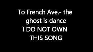 The Ghost Is Dancing- To French Ave.