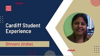 Cardiff Student Experience: Shivani (India)