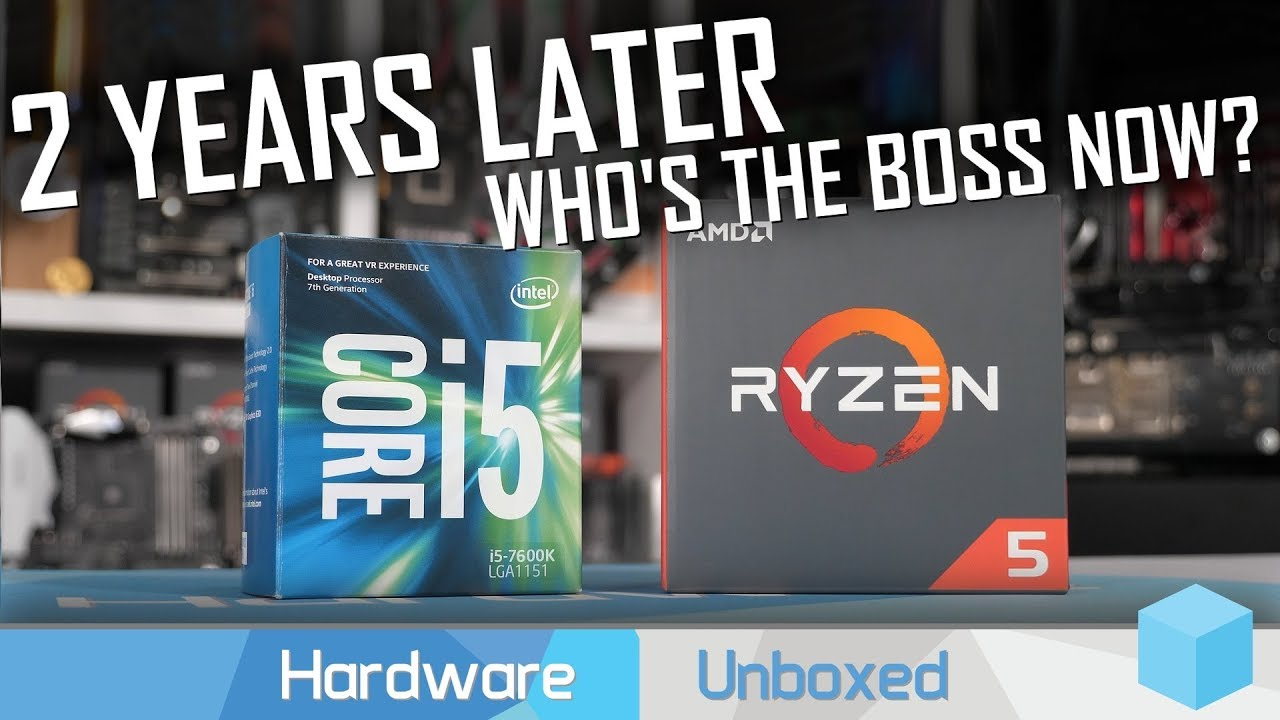 Ryzen 5 1600 vs  Core i5-7600K, How Times Have Changed!