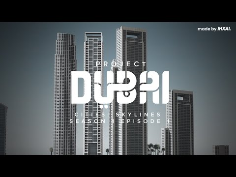 Cities Skylines: Project Dubai - S01EP01 - The Boulevard