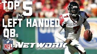 Top 5 Left Handed Quarterbacks | National Left Handers Day | NFL Network