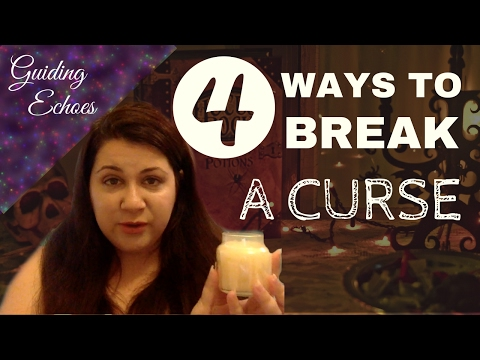 POWERFUL Ways To Break A Curse - YouTube