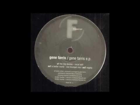 Gene Farris - A Better World (Live Trumpet Mix) (2001)