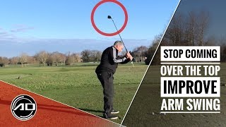 Stop Coming Over The Top - Improve Arm Action