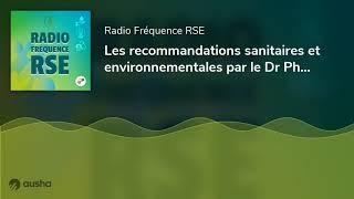 Les recommandations sanitaires et environnementales par le Dr Philippe Carenco - L'ANFH fait sa COP