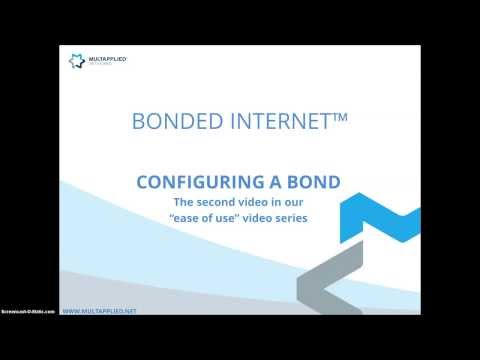 Ease of Use Video Series 2) Configuring a Bond - Multapplied Networks - Bonded Internet™