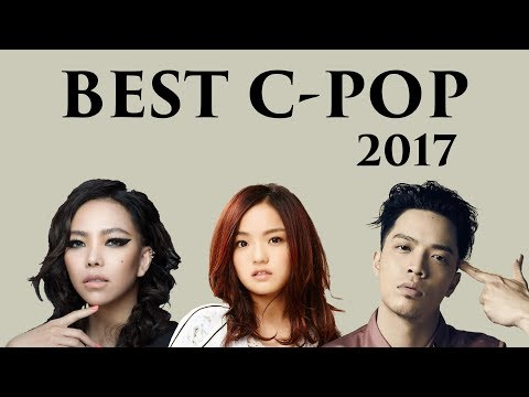 BEST CHINESE SONGS 2017 (Cpop/C-pop/Mandopop)