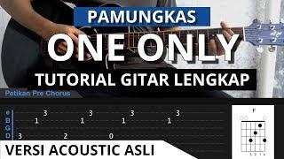 Tutorial Gitar One Only - Pamungkas Versi Acoustic Asli Dengan Petikan + Tab