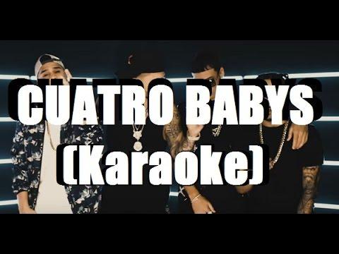 Cuatro Babys - Maluma feat. Noriel, Bryant Myers, Juhn El AllStar | KARAOKE