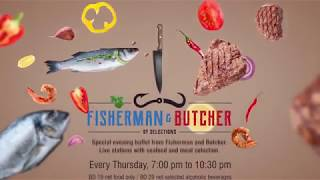 Fisherman & Butcher Buffet at Selections Restaurant