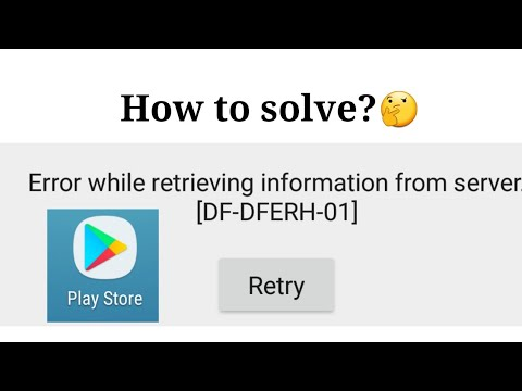 DF-DFERH-01 error || DF-DFERH-01 google play store problem
