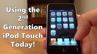 Can You Use an iPod Touch from 2008 Today? | iPod Touch 2nd Generation Review