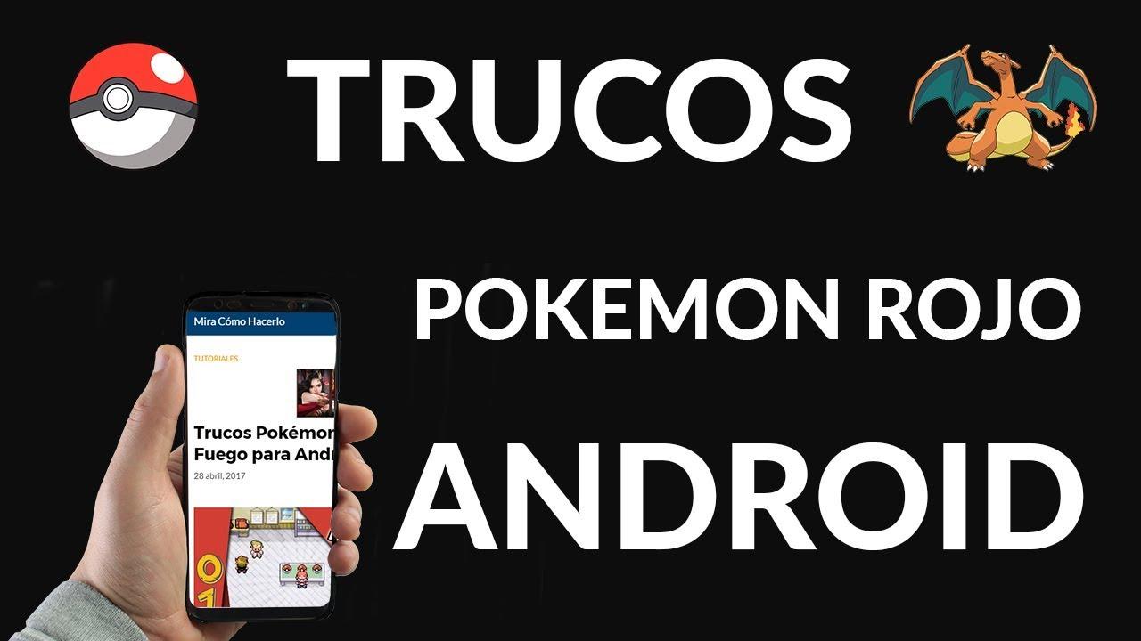 codigos de pokemon rojo fuego para android