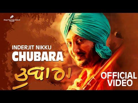 Chubara || Inderjit Nikku || Rimpy Prince || 2015 || full song