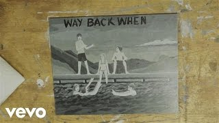 Kodaline - Way Back When (Audio)